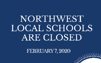 Feb. 7th -Northwest Local Schools are Closed