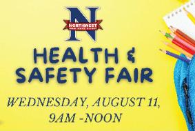 Northwest Local School District Health and Safety Fair Wednesday, August 11, 9AM-Noon