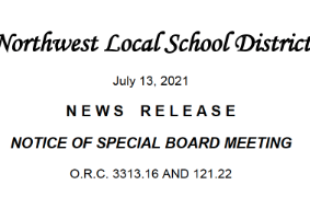 Northwest Local School District, July 13, 2021 News Release, Notice of Special Board Meeting O.R.C. 3313.16 AND 121.22