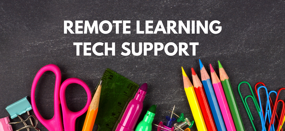 Remote Learning Tech Support
