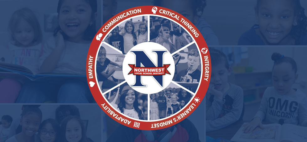 northwest local school district communication critical thinking integrity learner's mindset adaptability empathy