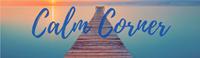 Visit Our Calm Corner